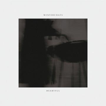 Wintercoats - Heartful EP