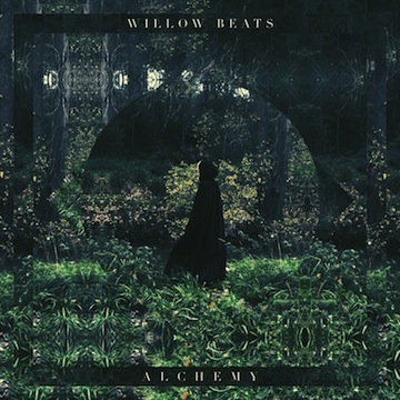 Willow Beats - Alchemy EP