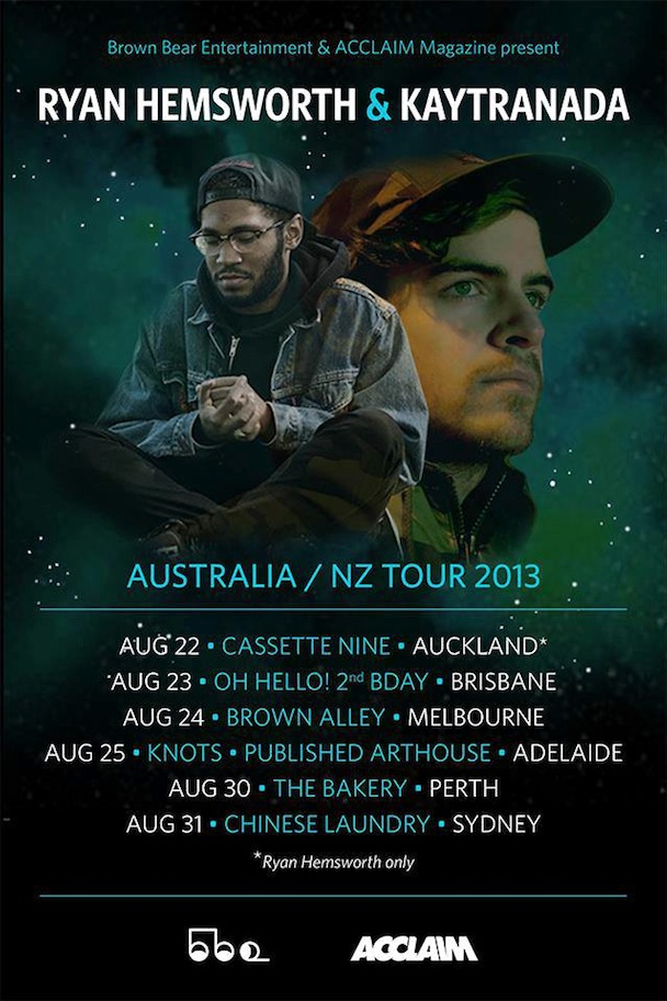 Ryan Hemsworth & Kaytranada - Australian / NZ Tour
