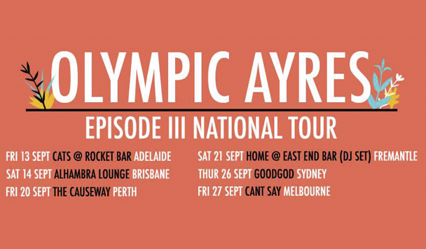 Olympic Ayres - Tour