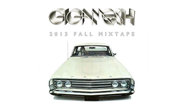 Gigamesh - 2013 Fall Mixtape