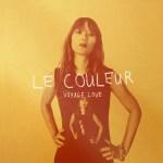 Le Couleur: Voyage Love  [EP Stream + Video]