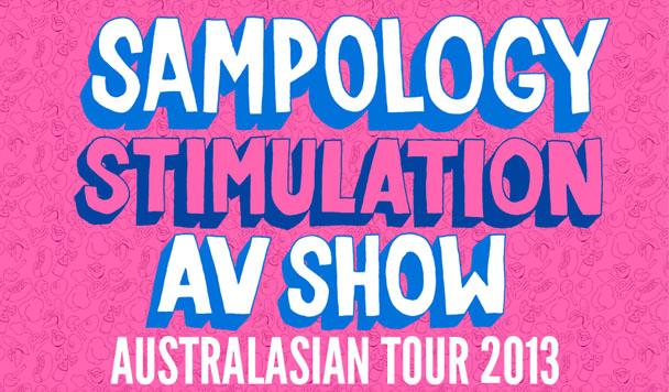 Sampology's 'Stimulation' AV Tour