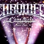 Chromeo - Come Alive (ft. Toro y Moi)