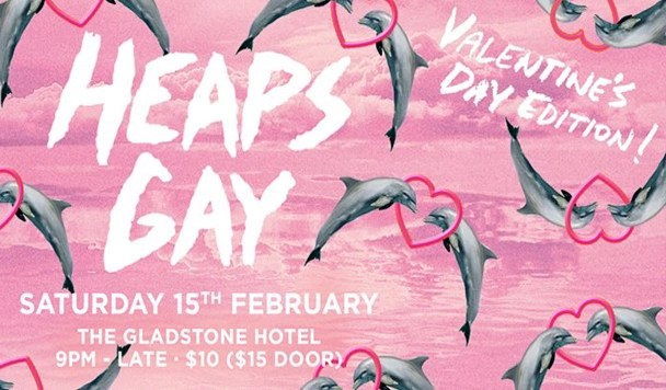 Heaps Gay - The Valentine's Day Edition