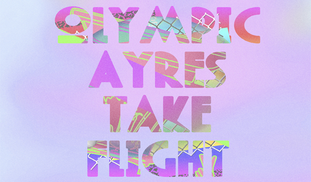 Olympic Ayres - Take Flight
