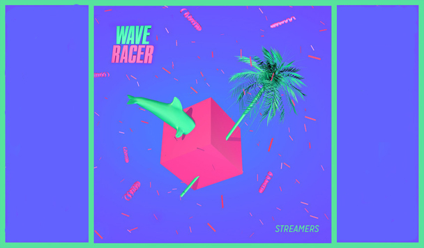 Wave Racer - Streamers  [New Single]