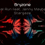 Bryzone - Trial Run, Stargaze EP - acid stag