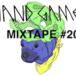 Hand Games - MIXTAPE #20 APR - acid stag
