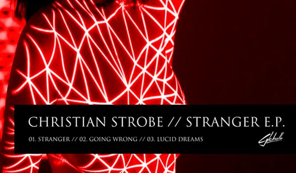Christian Strobe - Stranger [EP Strem] - acid stag