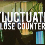 Close Counters - Fluctuate  [New Sounds] - acid stag
