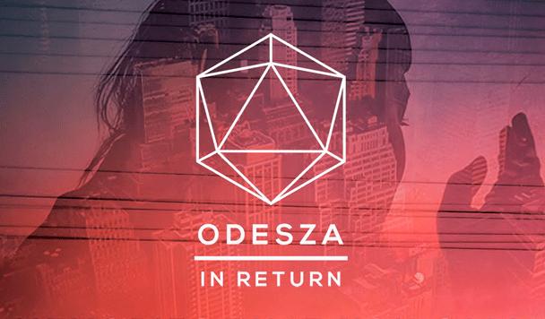 ODESZA - In return  [Album Review] - acid stag