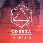 ODESZA - In return  [Album Review] - acid stag