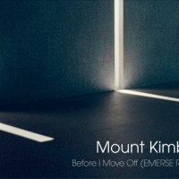 Mount Kimbie: Before I Move Off (EMERSE Remix) [Premiere]