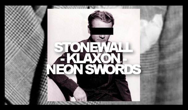 Stonewall Klaxon - Neon Swords EP  [Stream] - acid stag