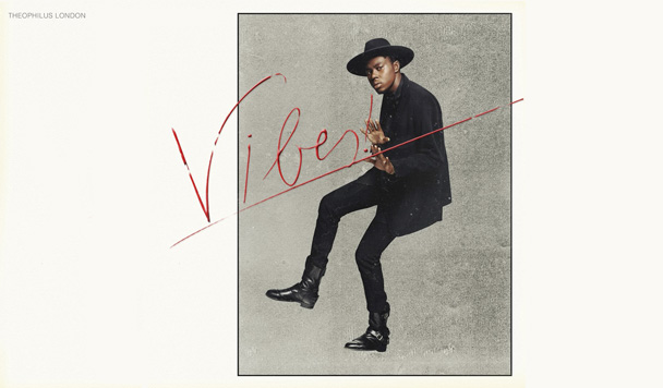 Theophilus London - Vibes [Album Stream] - acid stag