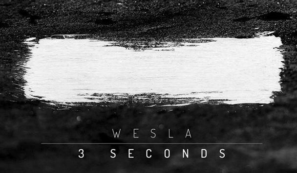 WESLA - 3 Seconds [New Sounds] - acid stag
