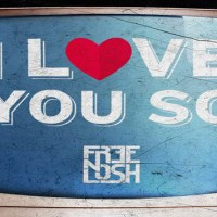 Free n Losh - I Love You So [New Single]