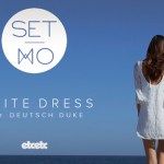 Set Mo - White Dress (ft. Deutsch Duke) - acid stag