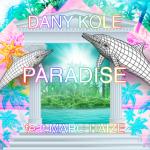 Dany Kole - Paradise (ft. Marc Haize) - acid stag