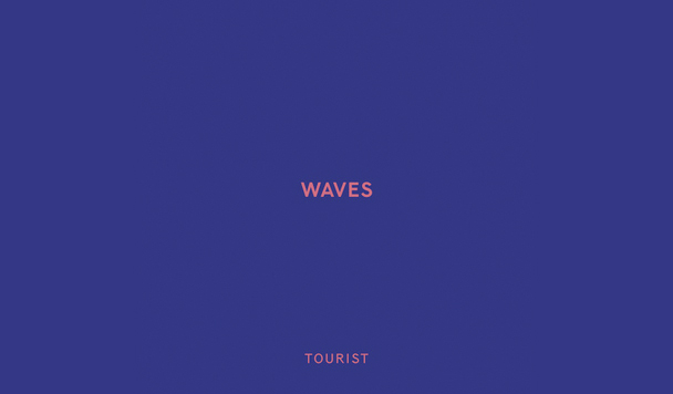 Tourist – Waves - acid stag
