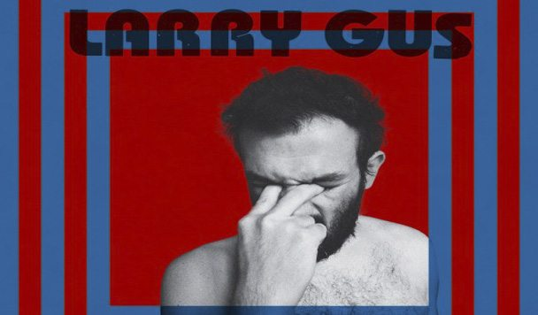 Larry Gus - NP-Complete - acid stag