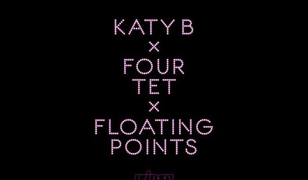 Katy B x Four Tet x Floating Points - Calm Down [New Single] - acid stag