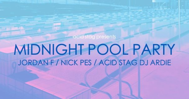 Midnight Pool Party x Jordan F x Nick Pes at Oxford Art Gallery [Gig Announce] - acid stag