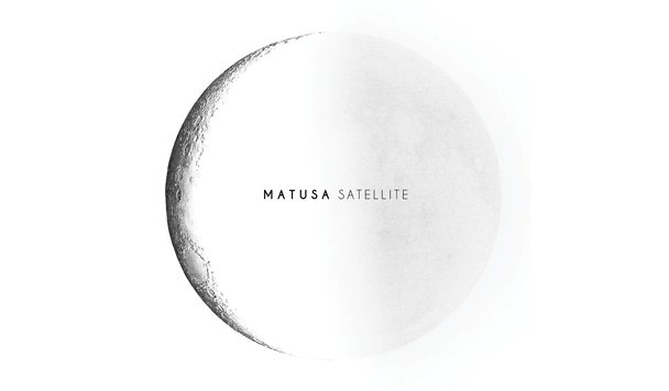 MATUSA - Satellite [New Single] - acid stag