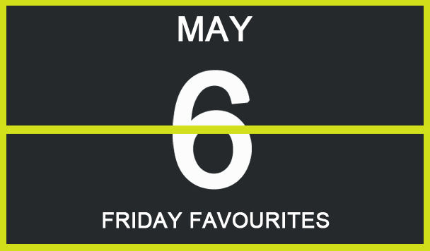 Friday Favourites, Hudson Scott, Brandyn Burnette, Sevn Thomas, Infinity Ink, SACHI - acid stag