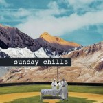 Sunday Chills, s. lyre, J. F. July, Alge, Luvian, Cezaire - acid stag