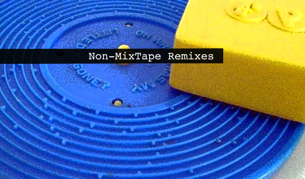 Non-MixTape Remixes 145