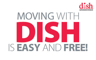 Moving with DISH is Easy and Free