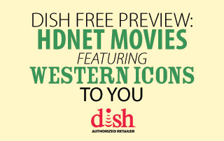 Western Icons on DISH
