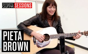 Acoustic Guitar Sessions Presents Pieta Brown