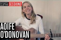 Acoustic Guitar Sessions Presents Aoife O'Donovan