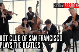 Acoustic Guitar Sessions- Hot Club of San Francisco Plays the Beatles