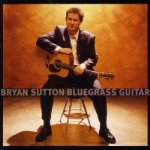 Bryan Sutton Bluegrass Guitar