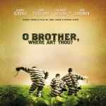 O Brother, Where Art Thou?' Soundtrack