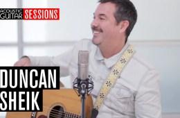 Acoustic Guitar Sessions Presents Duncan Sheik