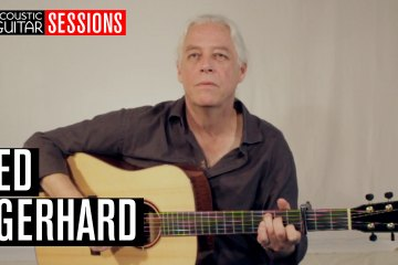Acoustic Guitar Sessions Presents Ed Gerhard