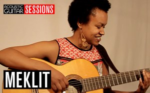Acoustic Guitar Sessions Presents Meklit