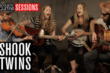 Acoustic Guitar Sessions Presents Shook Twins