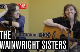 The Wainwright Sisters Acoustic Guitar Session