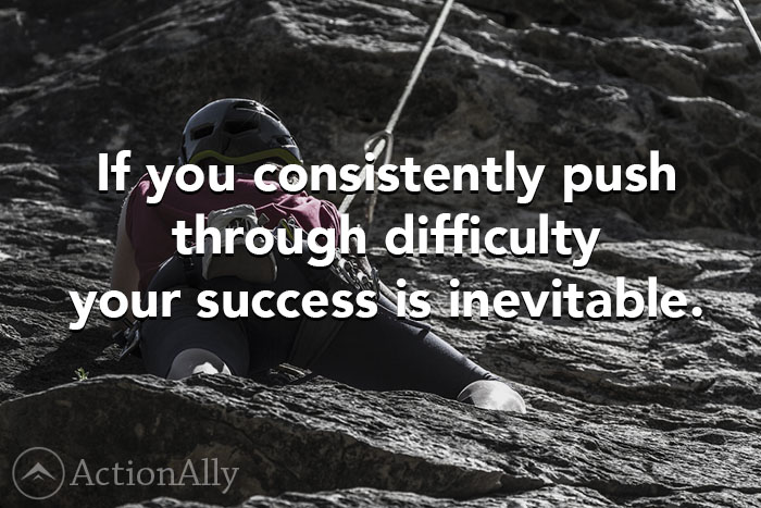 Image of a woman climbing a cliff: If you consistently push through difficulty your success is inevitable