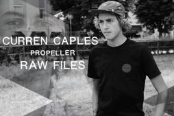 """Curren Caples – """"Propeller"""" Raw Clips"""