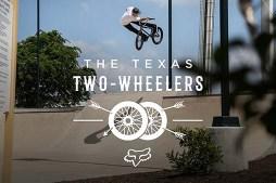 Fox BMX Presents   The Texas Two Wheelers   Chase Hawk, Aaron Ross, Sean Sexton, Nina Buitrago