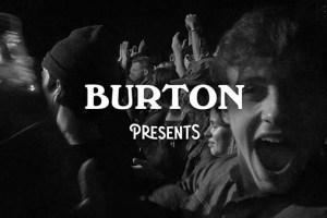 Burton Presents Ep. 1: Heavy Rotation