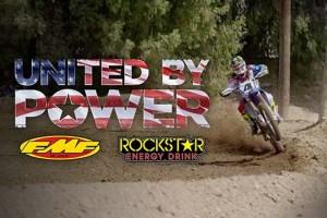 United by Power : Teaser – Cooper Webb, Jason Anderson & Alex Martin