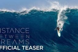 """Distance Between Dreams"" with Ian Walsh Explores Epic Big Wave Season"